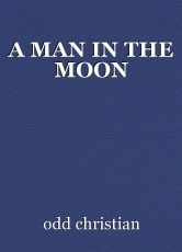 A MAN IN THE MOON