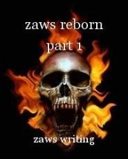 zaws reborn part 1