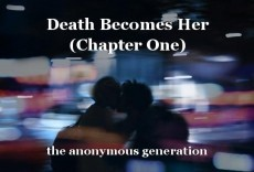 Death Becomes Her (Chapter One)