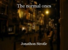 The normal ones
