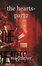 the hearts- part2