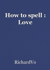 How to spell : Love