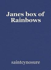 Janes box of Rainbows