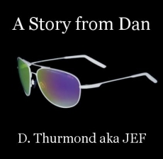A Story from Dan