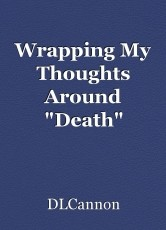 Wrapping My Thoughts Around