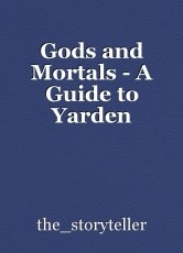 Gods and Mortals - A Guide to Yarden