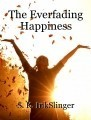 The Everfading Happiness