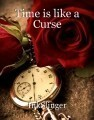 Time is like a Curse