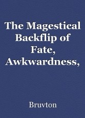 The Magestical Backflip of Fate, Awkwardness, and the Best Trampoline in the World