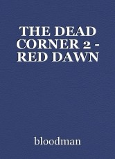 THE DEAD CORNER 2 - RED DAWN