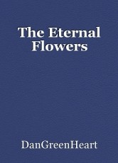 The Eternal Flowers