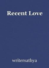 Recent Love