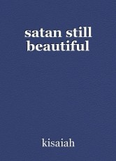 satan still beautiful