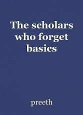 The scholars who forget basics