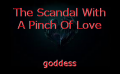 The Scandal With A Pinch Of Love