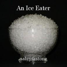 An Ice Eater