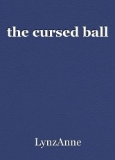 the cursed ball
