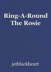 Ring-A-Round The Rosie