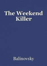 The Weekend Killer