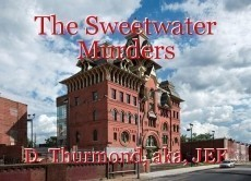 The Sweetwater Murders