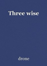 Three wise
