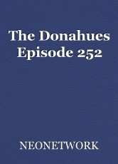 The Donahues Episode 252