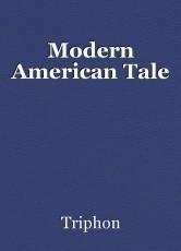Modern American Tale