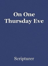 On One Thursday Eve