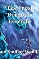 The Frost Dragon's Disciple