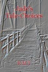 Jade's Tale-Choices