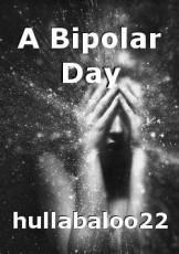 A Bipolar Day