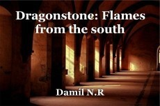 Dragonstone: Flames from the south