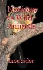Noxious vs Wild - Animals
