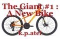 The Giant #1 : A New Bike