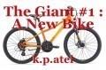 The Giant #1 : A New Bike