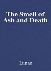The Smell of Ash and Death
