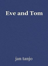 Eve and Tom