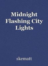 Midnight Flashing City Lights