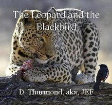 The Leopard and the Blackbird