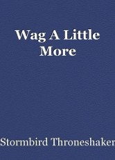 Wag A Little More