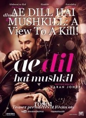 AE DILL HAI MUSHKILL: A View To A Kill!