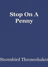 Stop On A Penny