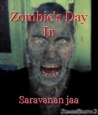 Zombie's Day In