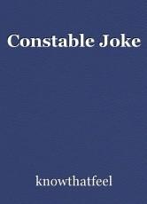 Constable Joke