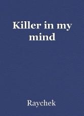 Killer in my mind