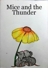 Mice and the Thunder