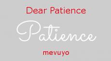 Dear Patience