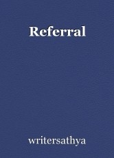 Referral
