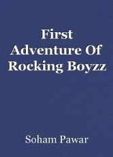 First Adventure Of Rocking Boyzz