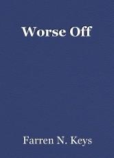 Worse Off